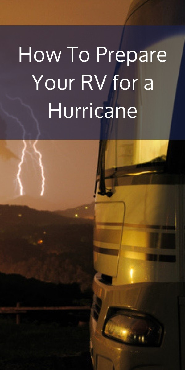 Preparing Your RV for a Hurricane