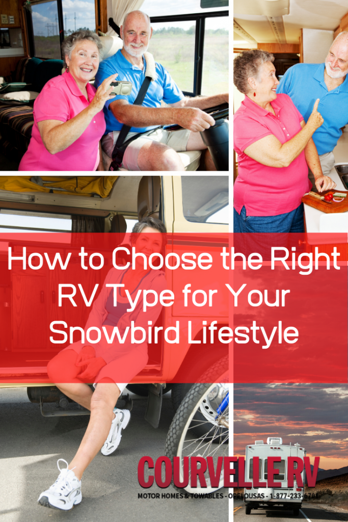 How to Choose the Right RV Type for Your Snowbird Lifestyle
