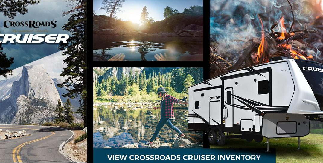 Why Crossroads Travel Trailers are the Best Option for Campers